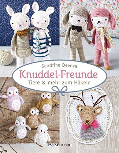 9783809434450: Knuddel-Freunde: Tiere und mehr zum H�keln