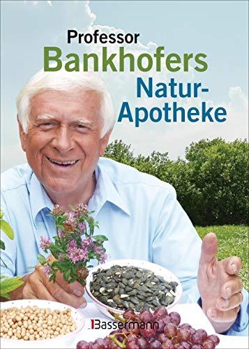 9783809434474: Professor Bankhofers Natur-Apotheke