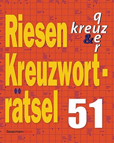 Riesen-Kreuzworträtsel. Bd.51: kreuz quer (Paperback): Eberhard Krüger