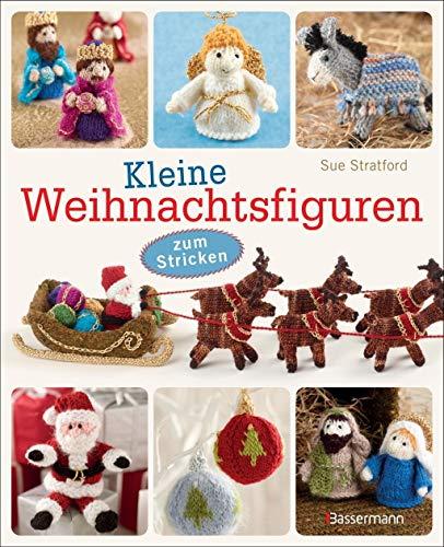 9783809436300: Kleine Weihnachtsfiguren: zum Stricken - für die Weihnachtskrippe, den Christbaum, als Adventsgeschenk oder Wichtelgeschenk
