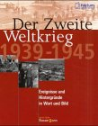 9783809450115: Der Zweite Weltkrieg 1939 - 1945. Ereignisse und Hintergr�nde in Wort und Bild.