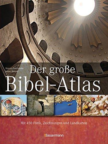 Braybrooke,M.:Große Bibel-Atlas - Braybrooke, Marcus und James Harpur