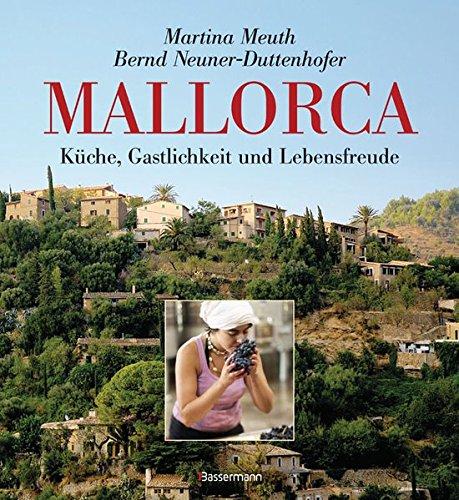 9783809480051: Mallorca: Küche, Gastlichkeit und Lebensfreude