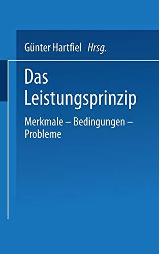 9783810001603: Das Leistungsprinzip: Merkmale - Bedingungen - Probleme (Universitätstaschenbücher)