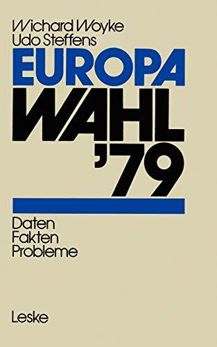 9783810002549: Europawahl '79: Daten _ Fakten _ Probleme (German Edition)