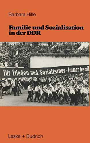 9783810002709: Familie und Sozialisation in der DDR (German Edition)