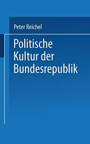 Politische Kultur der Bundesrepublik: Peter Reichel