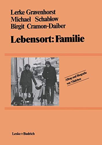 Lebensort: Familie: Bd. 2 (Alltag und Biografie): Gravenhorst, Lerke: