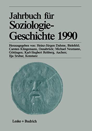 Jahrbuch für Soziologiegeschichte 1990: Heinz-Juergen Dahme