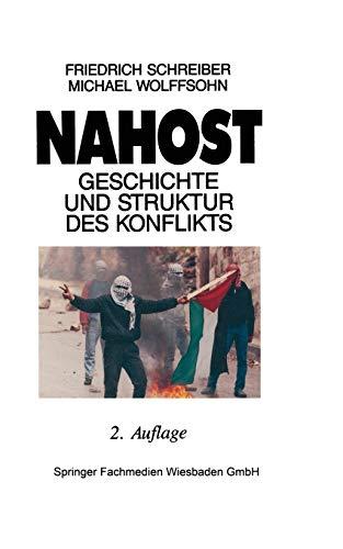 9783810007773: Nahost: Geschichte und Struktur des Konflikts