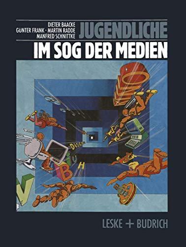 Jugendliche im Sog der Medien : Medienwelten Jugendlicher und Gesellschaft / Fotos: Manfred ...