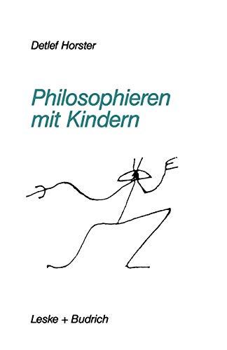 9783810009630: Philosophieren mit Kindern (German Edition)