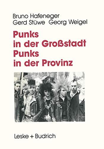 9783810010360: Punks in der Großstadt  -  Punks in der Provinz: Projektberichte aus der Jugendarbeit