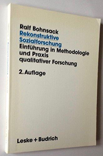 9783810011398: Rekonstruktive Sozialforschung. Einführung in die Methodologie und Praxis qualitativer Forschung