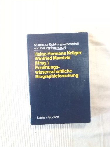 9783810012814: Erziehungswissenschaftliche Biographieforschung