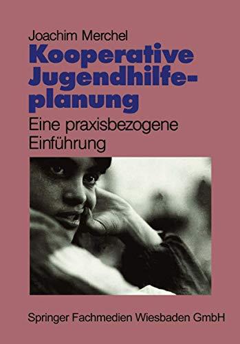 9783810012876: Kooperative Jugendhilfeplanung: Eine praxisbezogene Einführung