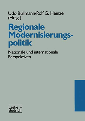 9783810014443: Regionale Modernisierungspolitik: Nationale und internationale Perspektiven