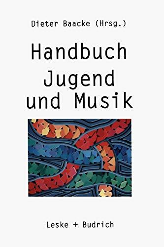 Handbuch Jugend und Musik [Gebundene Ausgabe] Dieter: Dieter Baacke