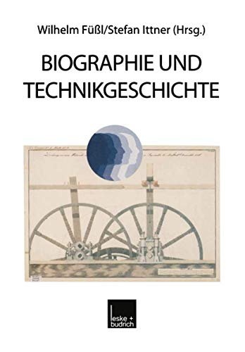 9783810015976: Biographie und Technikgeschichte (German Edition)