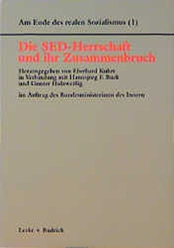 9783810016089: Die SED-Herrschaft und ihr Zusammenbruch (Am Ende des Realen Sozialismus)