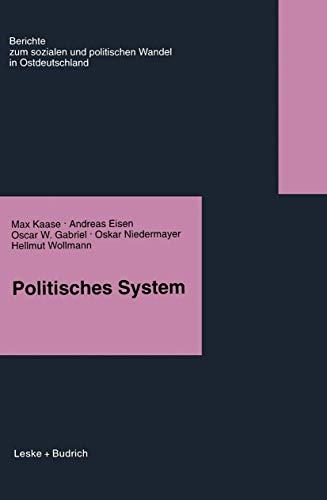 9783810016386: Politisches System (Berichte der Kommission für die Erforschung des Sozialen und Politischen Wandels in den Neuen Bundesländern e.V.: (KSPW))