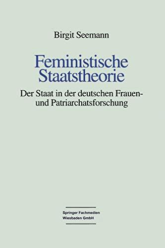9783810016751: Feministische Staatstheorie: Der Staat in Der Deutschen Frauen- Und Patriarchatsforschung