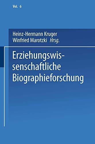 9783810016898: Erziehungswissenschaftliche Biographieforschung