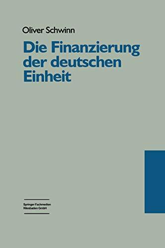 9783810018458: Die Finanzierung Der Deutschen Einheit