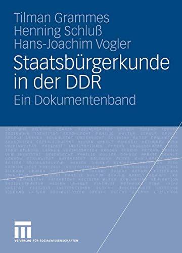 9783810018939: Staatsbürgerkunde in der DDR: Ein Dokumentenband (German Edition)