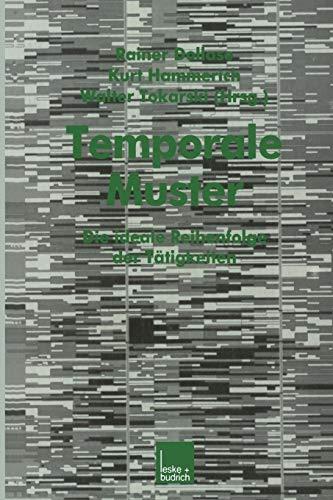 9783810019806: Temporale Muster: Die Ideale Reihenfolge Der Tatigkeiten