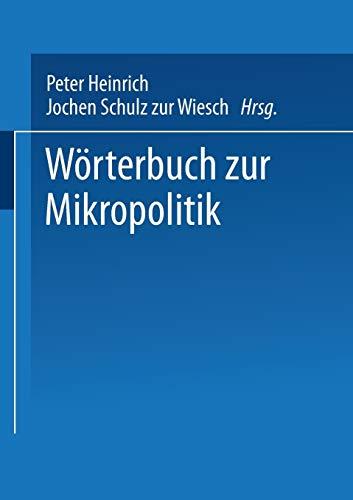 9783810020130: Worterbuch Zur Mikropolitik