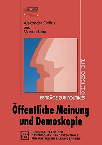 9783810020635: Öffentliche Meinung und Demoskopie (Beiträge zur Politik und Zeitgeschichte)