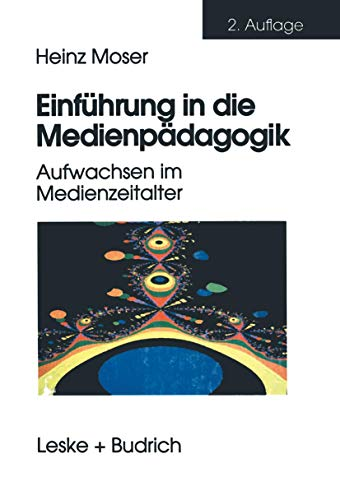 9783810021632: Einführung in die Medienpädagogik: Aufwachsen im Medienzeitalter