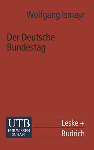9783810023087: Der Deutsche Bundestag: im politischen System der Bundesrepublik Deutschland (Universitätstaschenbücher) (German Edition)