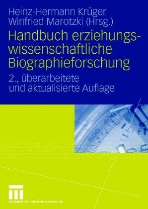 9783810023308: Handbuch erziehungswissenschaftliche Biographieforschung.