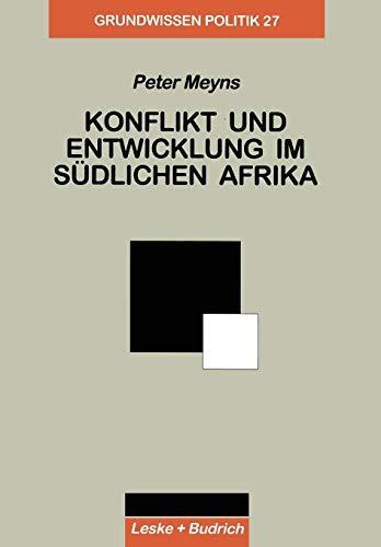 9783810023971: Konflikt Und Entwicklung Im Sudlichen Afrika (Grundwissen Politik)