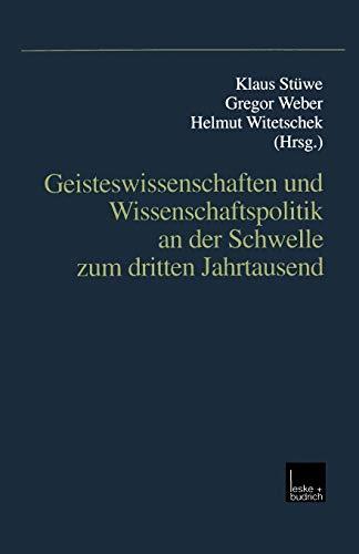 Geisteswissenschaften und Wissenschaftspolitik an der Schwelle zum: Stüwe Klaus, Weber