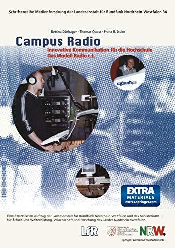 9783810027009: Campus Radio: Innovative Kommunikation für die Hochschule. Das Modell Radio c.t. (Schriftenreihe Medienforschung der Landesanstalt für Medien in NRW) (German Edition)