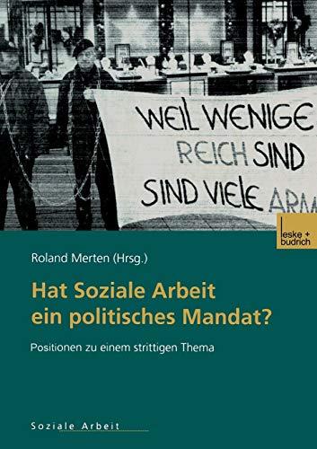 9783810031624: Hat Soziale Arbeit Ein Politisches Mandat?