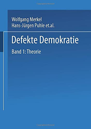 9783810032348: Defekte Demokratie: Band 1: Theorie