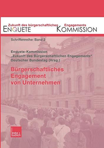 9783810032485: Bürgerschaftliches Engagement von Unternehmen (Zukunft des Bürgerschaftlichen Engagements (Enquete-Kommission))