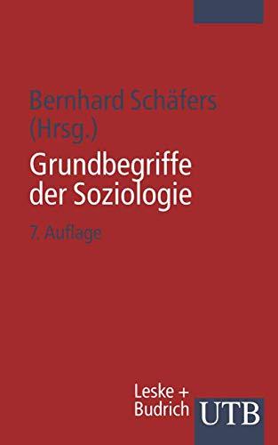 9783810033413: Grundbegriffe der Soziologie
