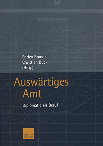 9783810033871: Auswärtiges Amt: Diplomatie als Beruf (German Edition)
