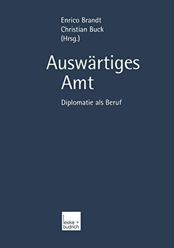 9783810036377: Auswärtiges Amt: Diplomatie als Beruf (German Edition)