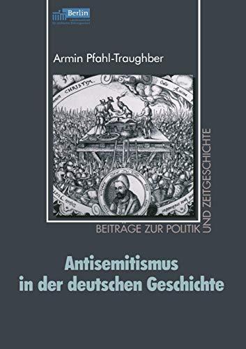 9783810036919: Antisemitismus in der deutschen Geschichte (Beiträge zur Politik und Zeitgeschichte)