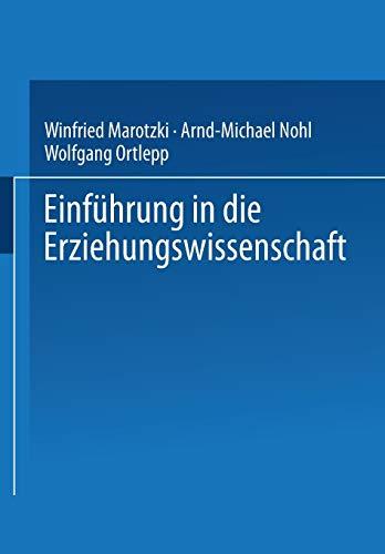 9783810037183: Einführung in die Erziehungswissenschaft (German Edition)