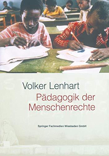 9783810037268: Pädagogik der Menschenrechte.