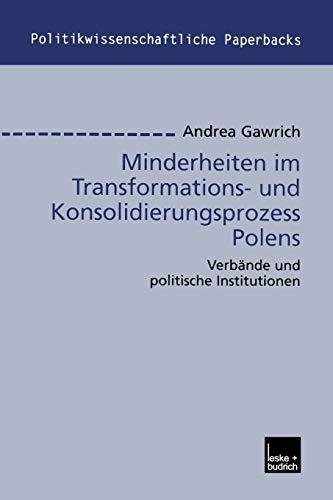 9783810037756: Minderheiten im Transformations- und Konsolidierungsprozess Polens: Verbände und politische Institutionen (Politikwissenschaftliche Paperbacks)
