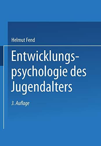 9783810039040: Entwicklungspsychologie des Jugendalters: Ein Lehrbuch für pädagogische und psychologische Berufe (German Edition)