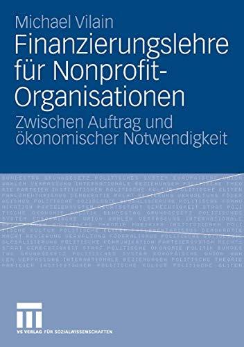 9783810039323: Finanzierungslehre für Nonprofit-Organisationen: Zwischen Auftrag und ökonomischer Notwendigkeit
